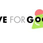 Avec «Live for Good», change les choses «pour de bon» !