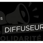 Deviens Diffuseurs de Solidarité!