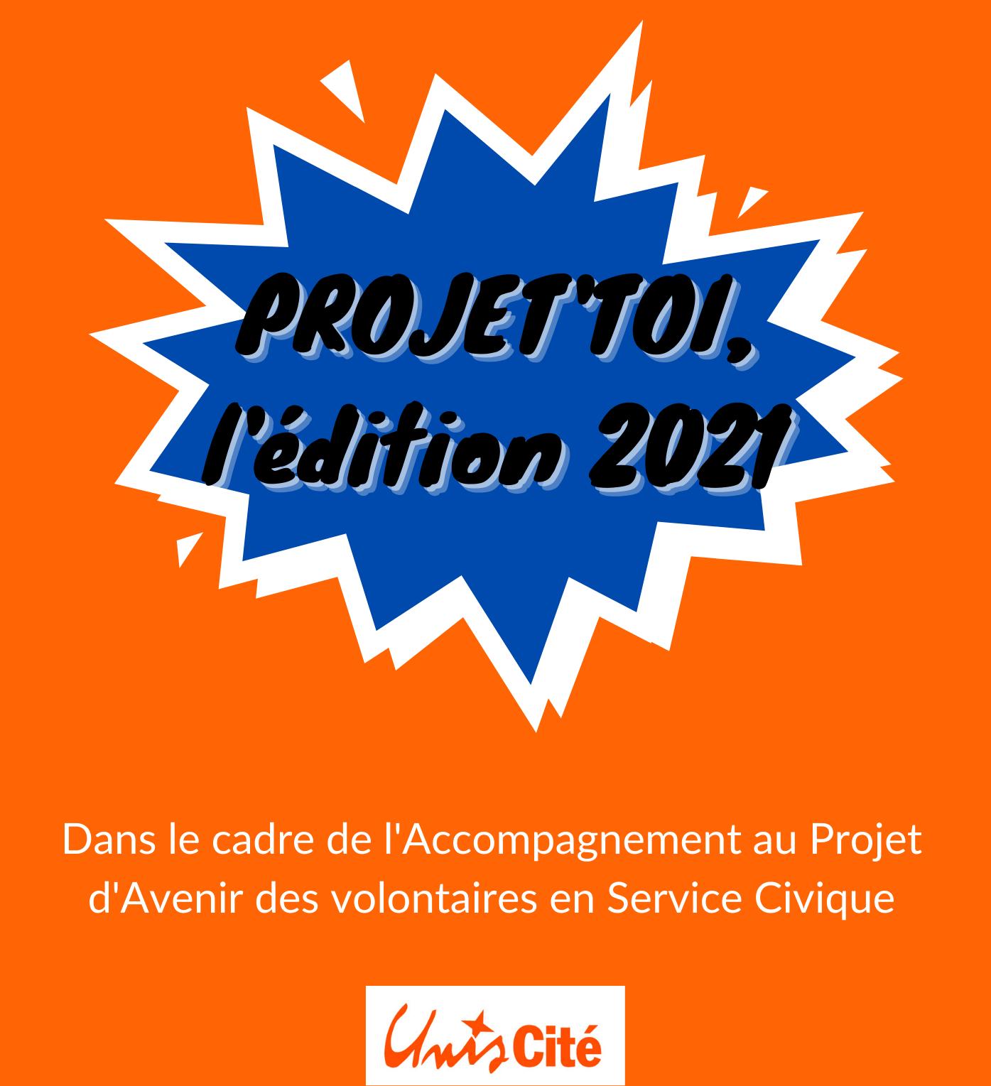 Projet'Toi 2021 – Accompagnement au Projet d'Avenir